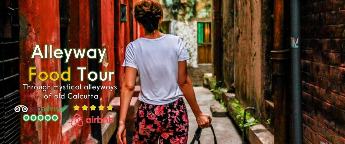 guest discovering mystical alleyways of old calcutta on the alleyway Food tour